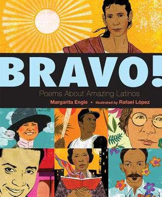 Bravo!: Poems About Amazing Hispanics