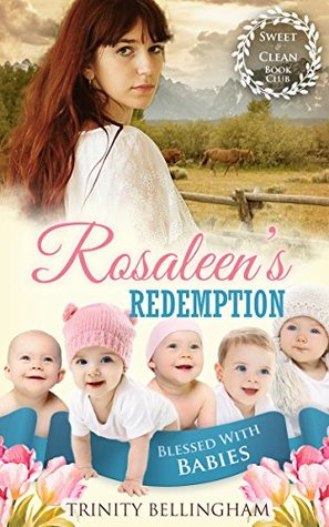 Rosaleen's Redemption (Blessed With Babies #2)