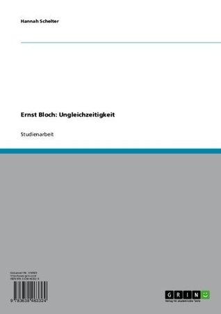 Ernst Bloch: Ungleichzeitigkeit