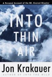 Into Thin Air: A Personal Account of the Mount Everest Disaster Book