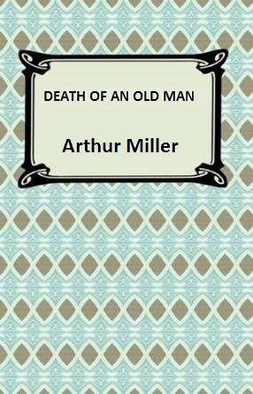 Death of an Old Man