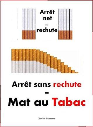 Mat au Tabac: Arrêt sans rechute