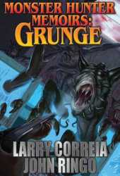 Grunge (Monster Hunter Memoirs, #1) Book