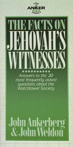 The Facts On Jehovah's Witnesses (The Anker Series)