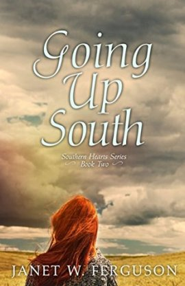 Going Up South by Janet W. Ferguson