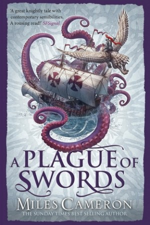 A Plague of Swords (The Traitor Son Cycle, #4)
