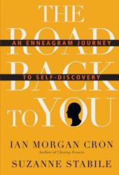 The Road Back to You: An Enneagram Journey to Self-Discovery Book