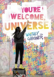 You're Welcome, Universe Book by Whitney Gardner