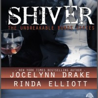 ~Review~Shiver (Unbreakable Bonds #1) by Jocelynn Drake & Rinda Elliott~