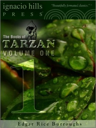 The Books of Tarzan, Vol 1 (Tarzan, #1-5)