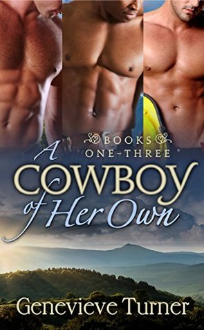 A Cowboy of Her Own: Books 1-3
