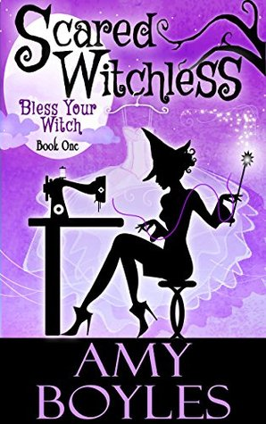 Scared Witchless (Bless Your Witch, #1)