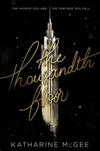 Series Review: The Thousandth Floor by Katharine McGee