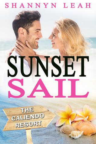 Sunset Sail (The Caliendo Resort #3)