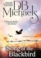 Song of the Blackbird Book by D.B. Michaels