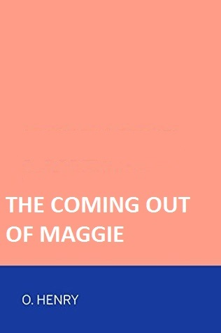 The Coming-Out of Maggie
