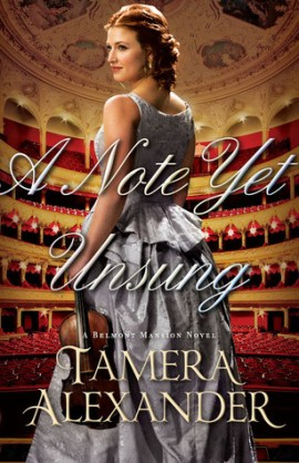 A Note Yet Unsung by Tamera Alexander