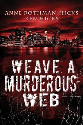 Weave a Murderous Web Book Cover
