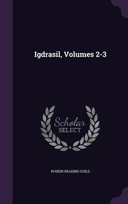 Igdrasil, Volumes 2-3