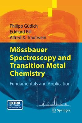 Mossbauer Spectroscopy and Transition Metal Chemistry: Fundamentals and Applications