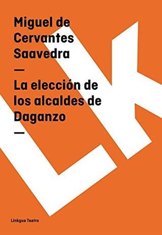 La elección de los alcaldes de Daganzo