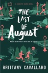 The Last of August
