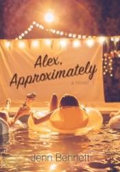 Alex, Approximately Book by Jenn Bennett