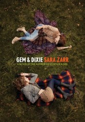 Gem & Dixie Book by Sara Zarr