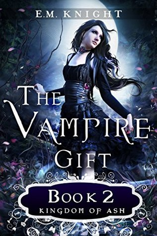 The Vampire Gift 2: Kingdom of Ash