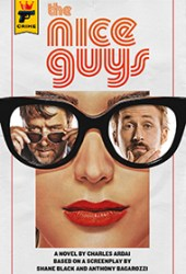 The Nice Guys: The Official Movie Novelization Book