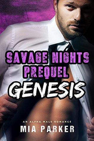 Savage GENESIS (Savage Nights Prequel Short Story)