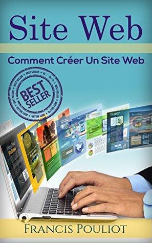 Site Web: Comment Créer Un Site Web