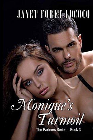 Monique's Turmoil (The Partner Series Book 3)