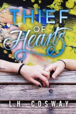 Blog Tour {Review+Giveaway}: Thief of Hearts (Hearts #5) by L.H. Cosway