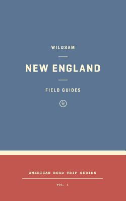 New England (Wildsam Field Guide, #8)