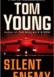 Silent Enemy (Michael Parson & Sophia Gold #2) Book by Tom  Young