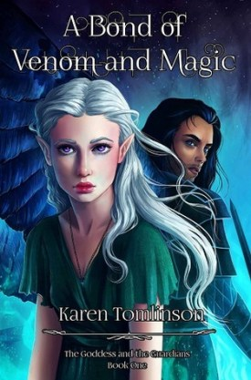 A Bond of Venom and Magic by Karen Tomlinson