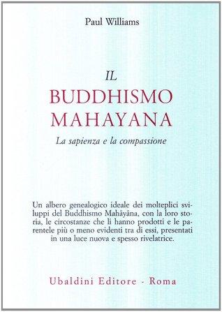 Il buddhismo mahayana: la sapienza e la compassione