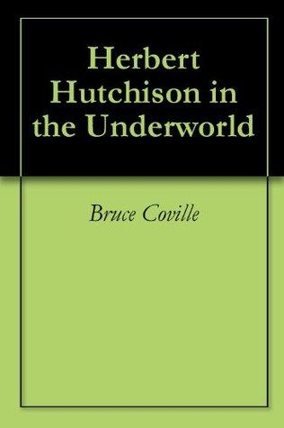Herbert Hutchison in the Underworld