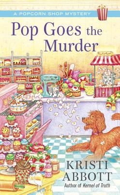 Image result for pop goes the murder kristi abbott