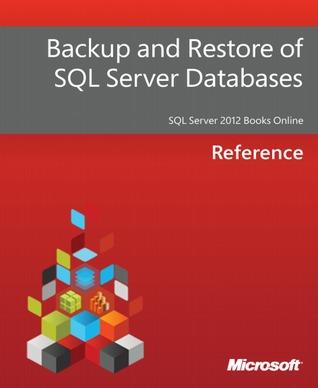 Backup and Restore of SQL Server Databases
