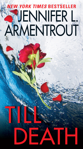 Review:  Till Death by Jennifer L. Armentrout