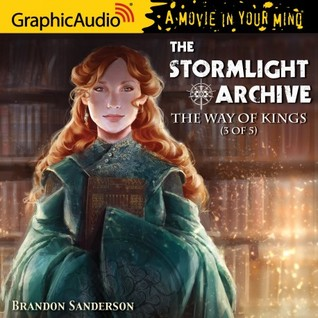 The Way of Kings (3 of 5) (The Stormlight Archive #1, Part 3 of 5)