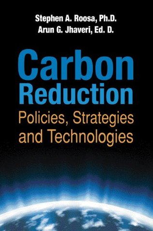 CARBON REDUCTION: POLICIES, STRATEGIES AND TECHNOLOGIES