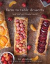Farm-to-Table Desserts by Lei Shishak