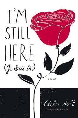 I'm Still Here (Je Suis Là) Book Cover