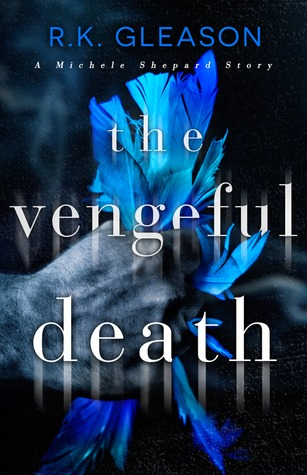 The Vengeful Death (The True Death Series, #2)