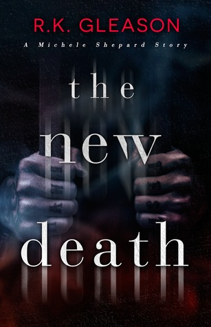 The New Death (The True Death Series, #3)