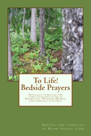 To Life! Bedside Prayers