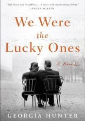 We Were the Lucky Ones Book by Georgia Hunter